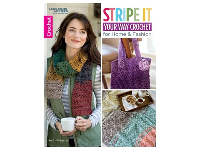 Leisure Arts Stripe It Your Way Crochet Book