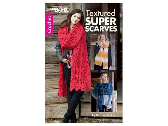 Leisure Arts Textured Super Scarves Crochet Book