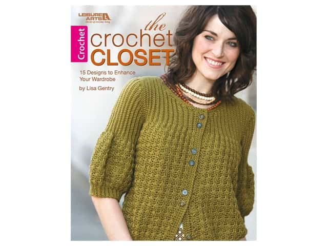 Leisure Arts The Crochet Closet Book
