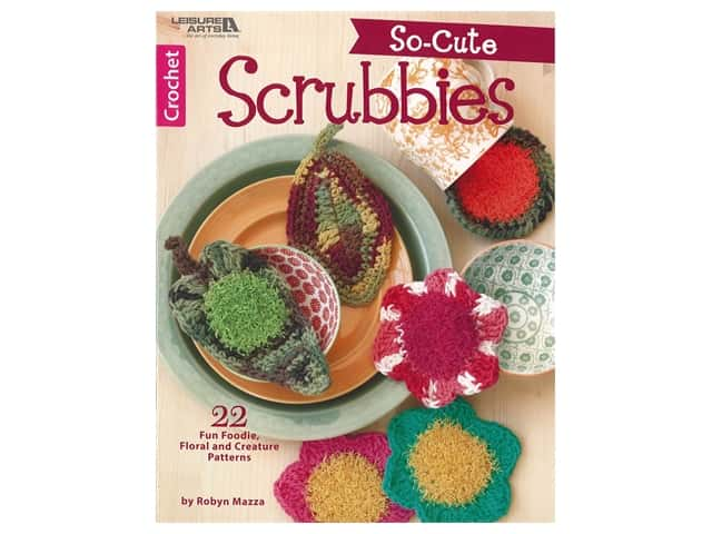 Leisure Arts So Cute Scrubbies Crochet Book
