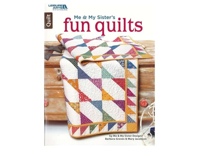 Me & My Sister's Fun Quilts Book by Barbara Groves and Mary Jacobson