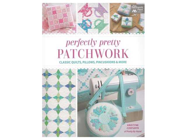 That Patchwork Place Perfectly Pretty Patchwork Book