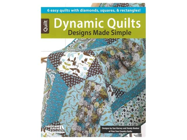 Leisure Arts Dynamic Quilt Designs Made Simple