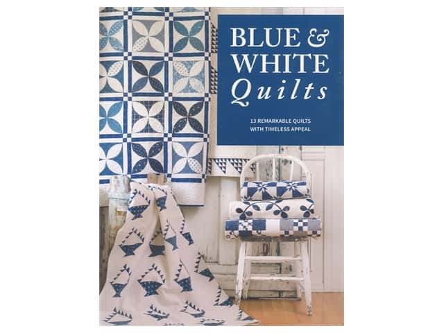 That Patchwork Place Blue & White Quilts Book