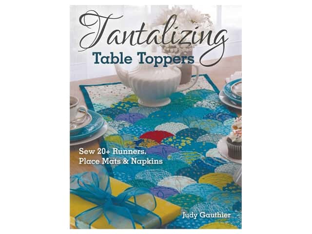 C&T Publishing Tantalizing Table Toppers Book