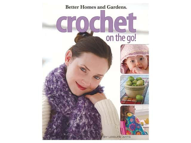 Better Homes and Gardens Crochet on the Go! Book