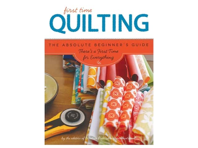 Creative Publishing First Time Quilting Book
