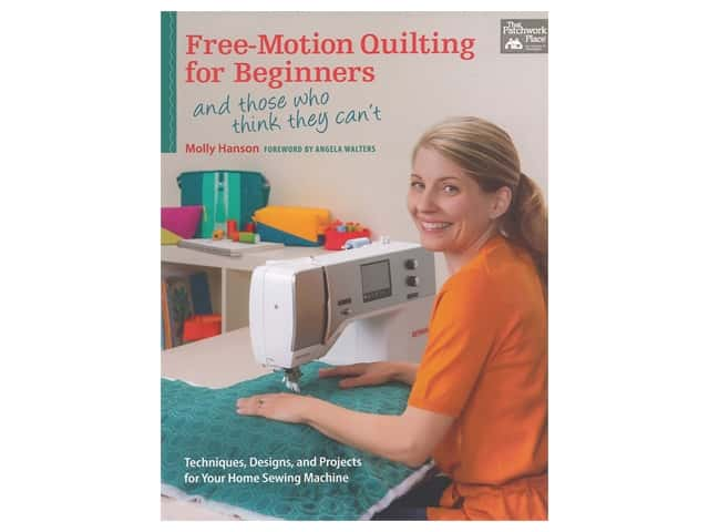 That Patchwork Place Free Motion Quilting for Beginners Book