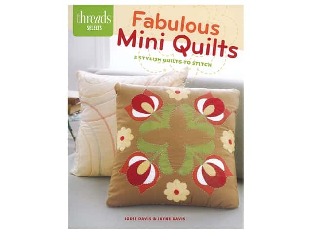 Taunton Press Threads Selects Fabulous Mini Quilts Book