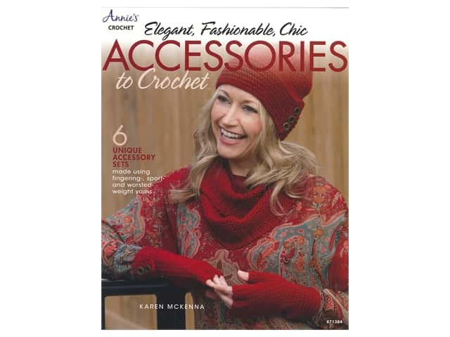 Annie's Elegant Fashionable Chic Accessories To Crochet Book