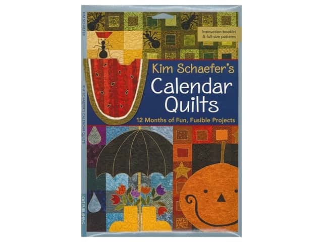 C&T Publishing Kim Schaefer's Calendar Quilts Book