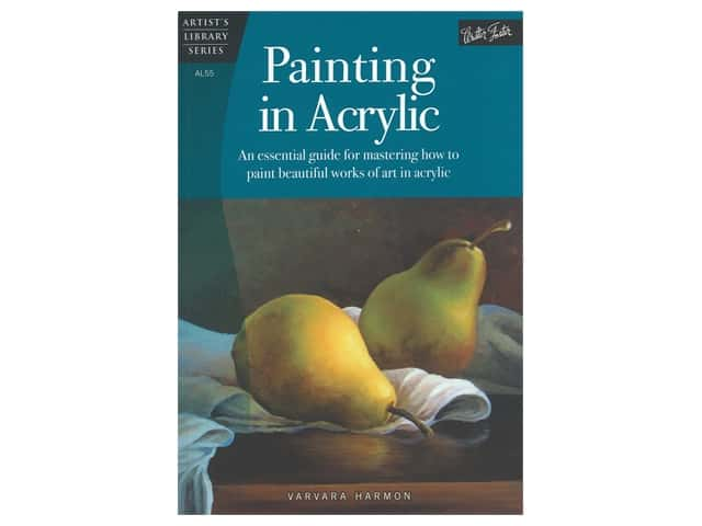 Walter Foster Artist's Library Series Painting In Acrylic Book