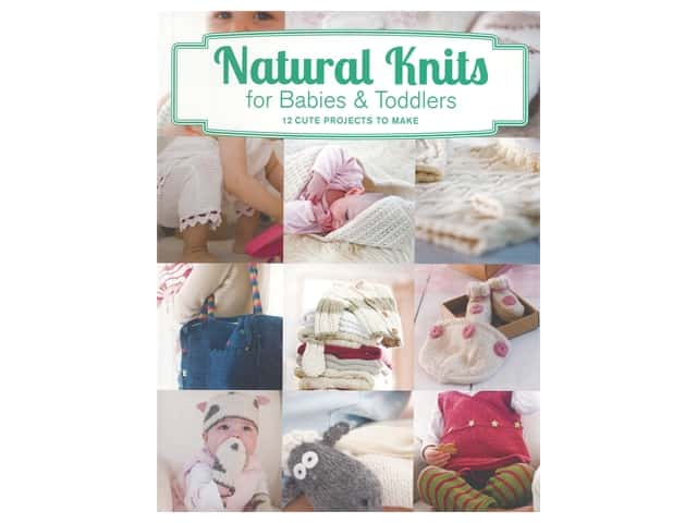 Guild of Master Craftsman Publications Natural Knits For Babies & Toddlers Book