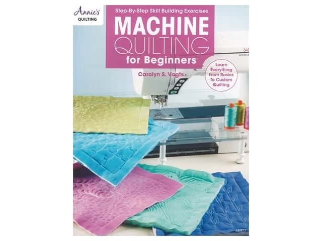 Annie's Machine Quilting For Beginners Book