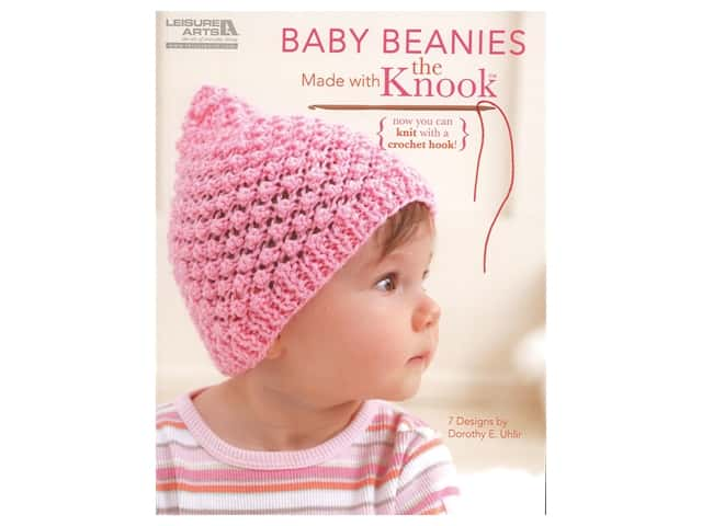 Leisure Arts Baby Beanies Made With The Knook Book by Dorothy E. Uhlir