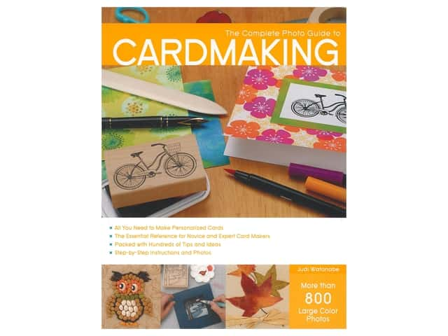 Creative Publishing International Complete Photo Guide To Cardmaking Bk