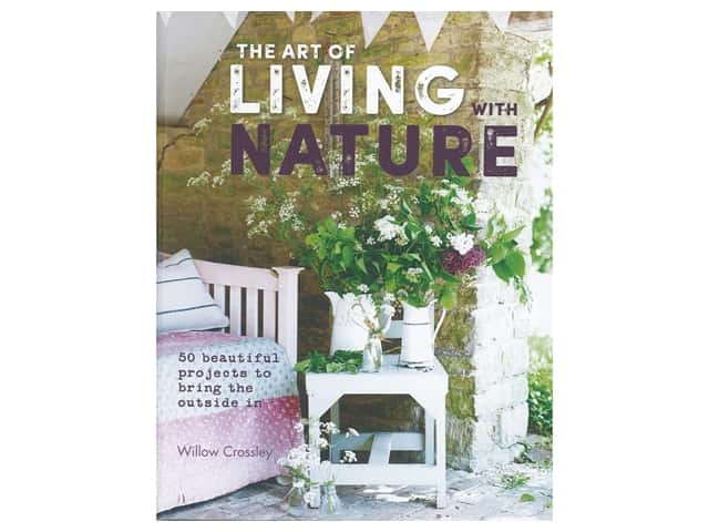 Cico Books The Art of Living With Nature Book