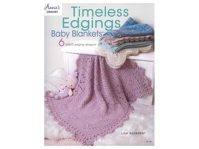 Annie's Timeless Edgings Baby Blankets Book