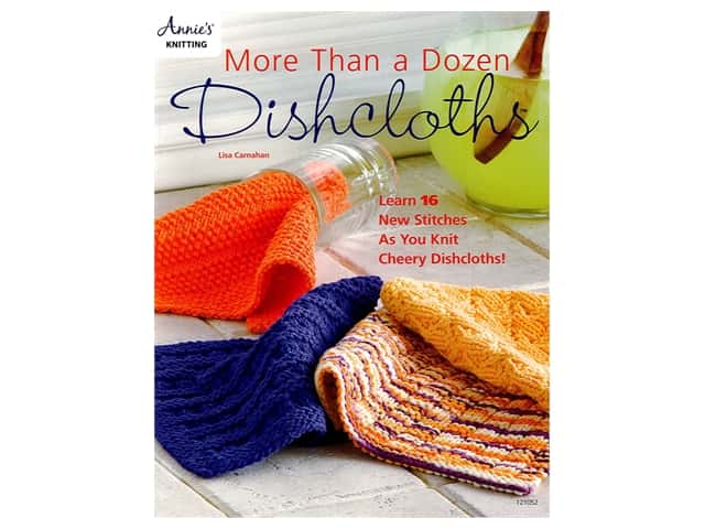 Annie's More Than A Dozen Dishcloths Book