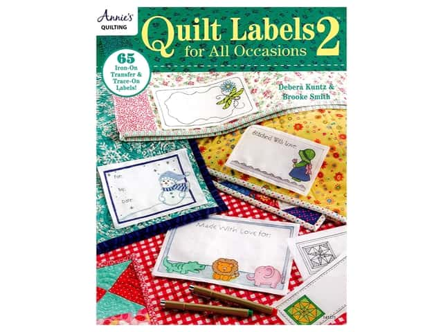 Annie's Quilt Labels For All Occasions 2 Book by Debera Kuntz and Brooke Smith