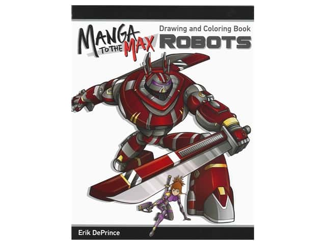 Manga to the Max: Robots Drawing and Coloring Book