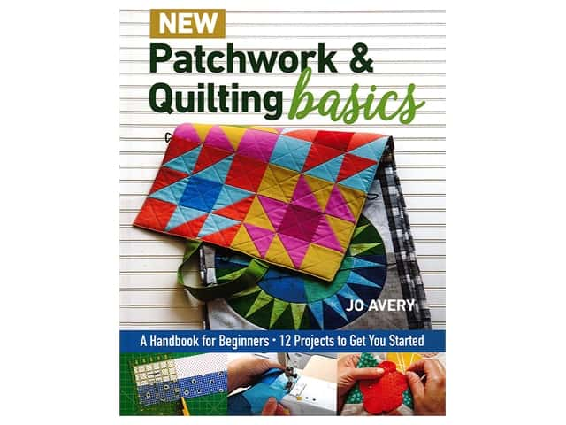 Stash By C&T New Patchwork & Quilting Basics Book