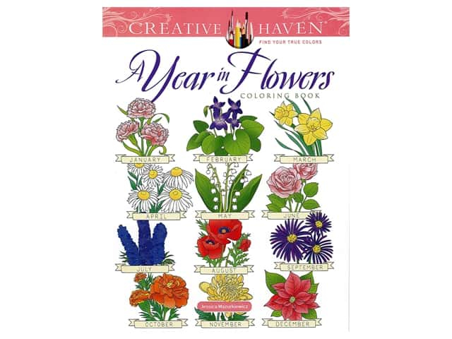 Dover Publications Creative Haven A Year In Flowers Coloring Book