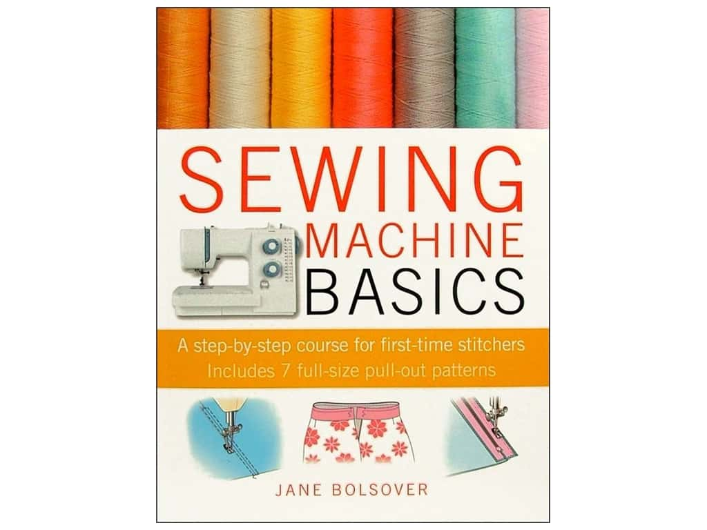 Sewing Machine Basics Book by Jane Bolsover
