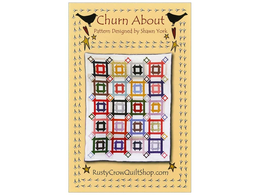 Rusty Crow Quilt Shop Churn About Pattern