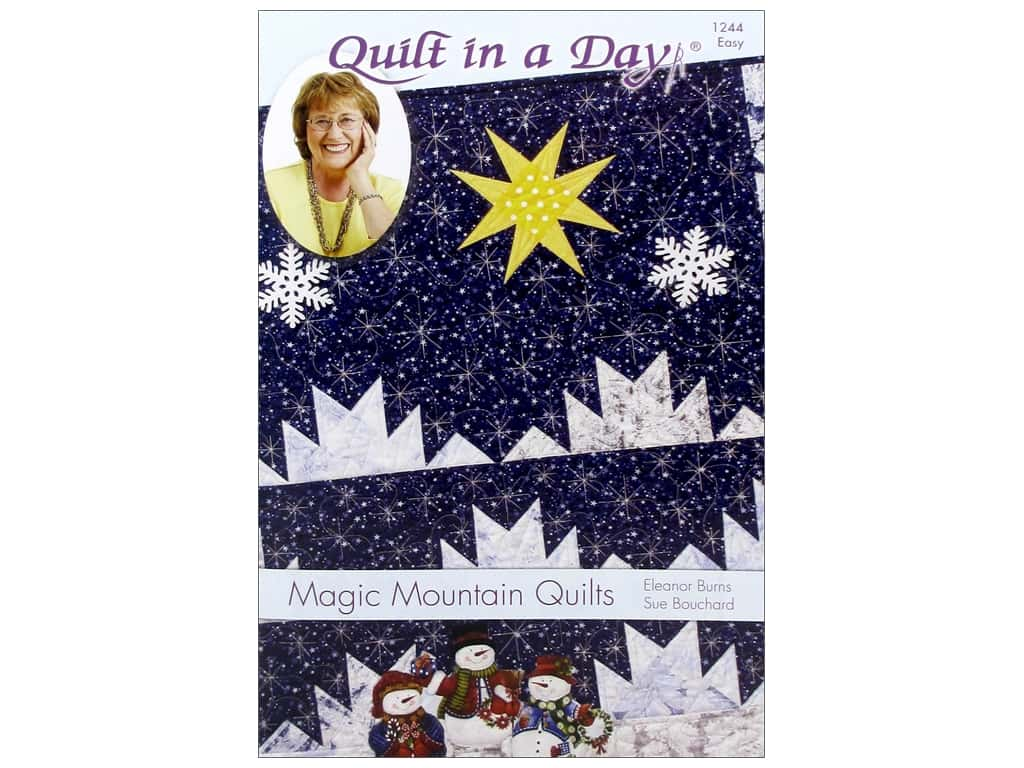 Quilt In A Day Magic Mountain Quilts Pattern