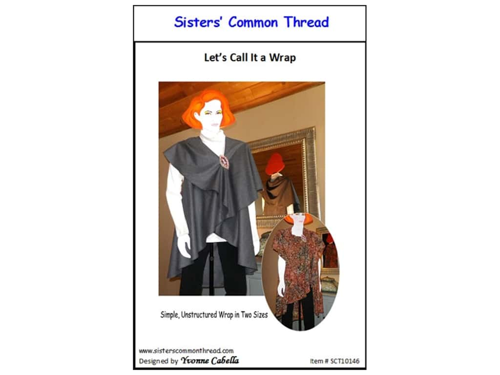 Sisters' Common Thread Let's Call It A Wrap Pattern