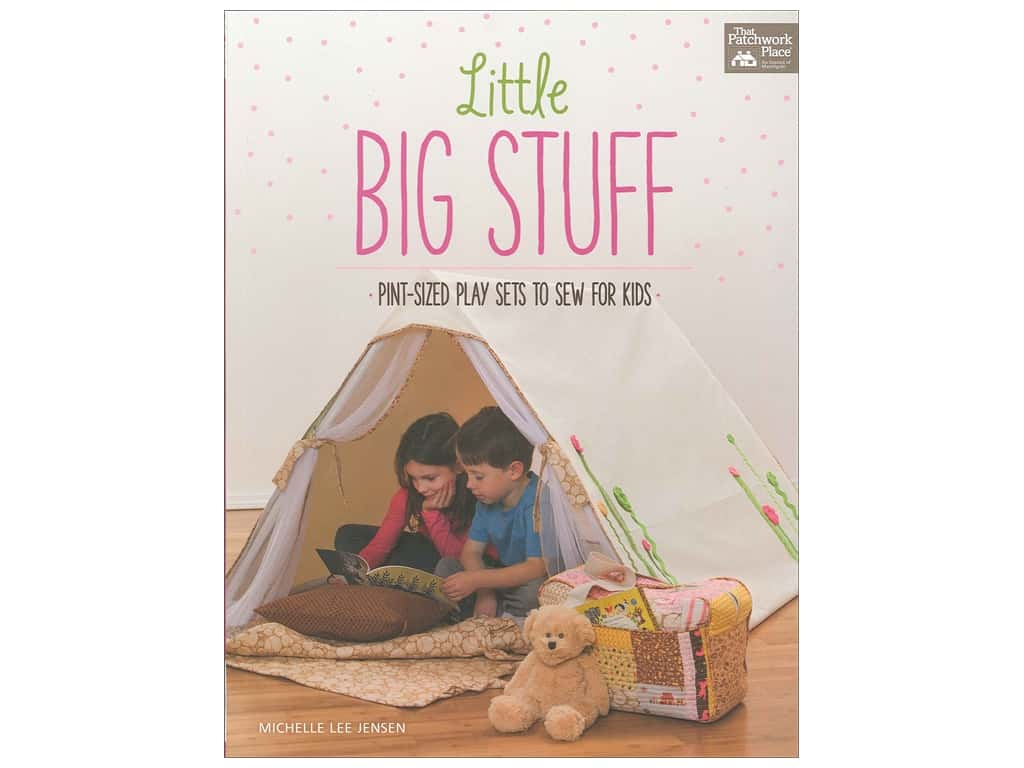 That Patchwork Place Little Big Stuff Book