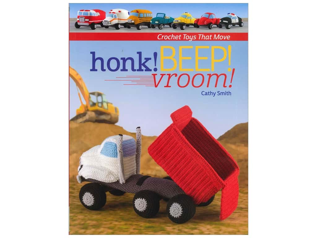 That Patchwork Place Honk! Beep! Vroom! Book