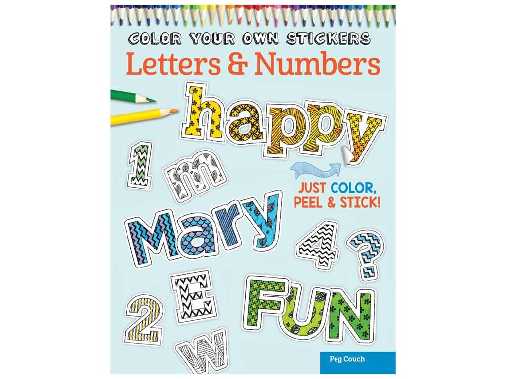 Design Originals Color Your Own Stickers Letters & Numbers Coloring Book