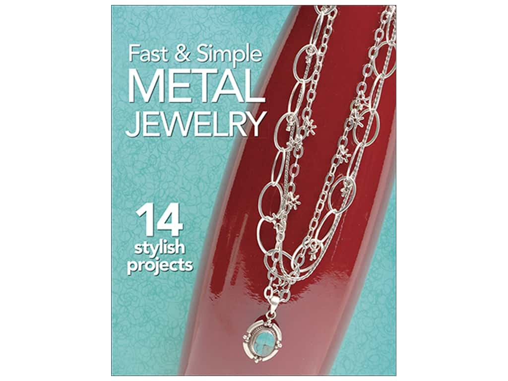 Kalmbach Fast & Simple Metal Jewelry Book
