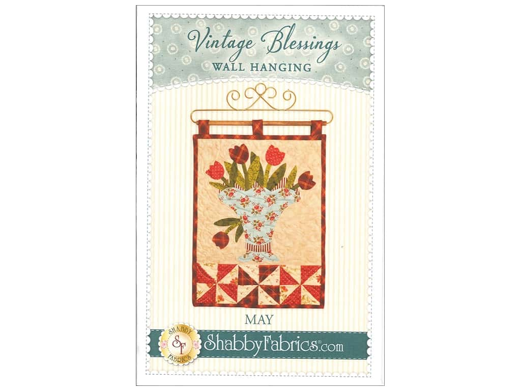 Shabby Fabrics Vintage Blessings May Wall Quilt Pattern