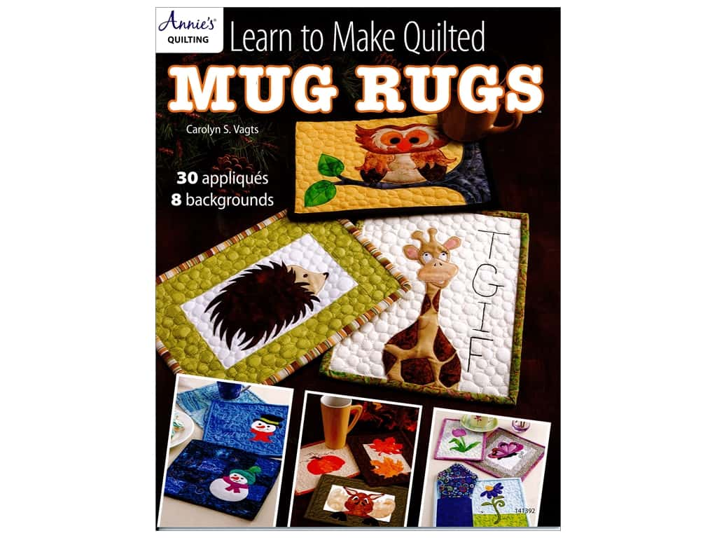 Learn To Make Quilted Mug Rugs Book by Carolyn Vagts
