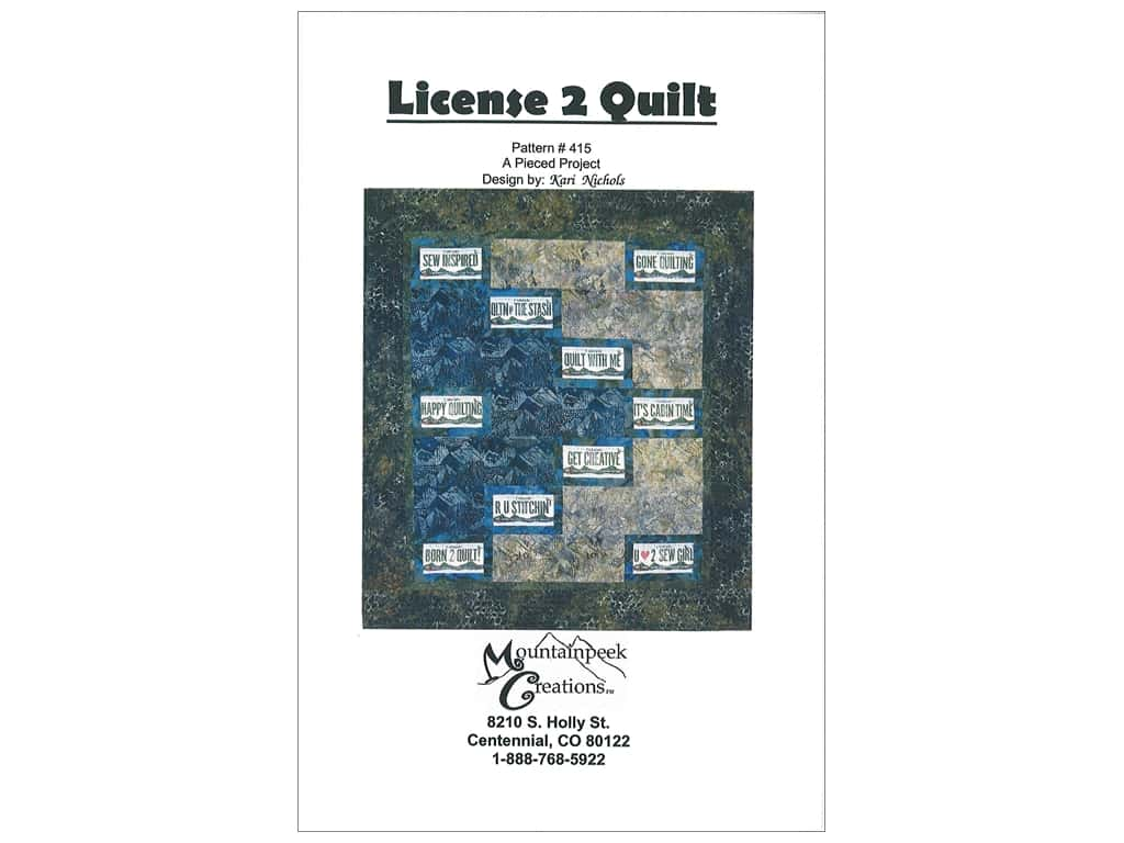 Mountainpeek Creations License to Quilt Pattern