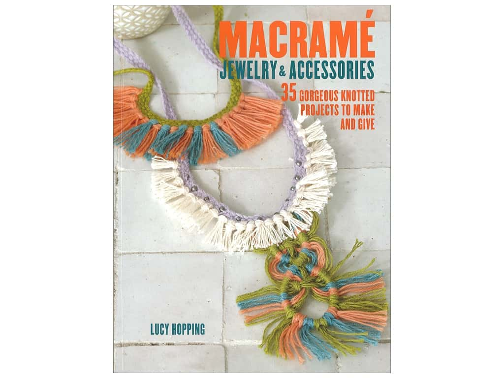 Cico Macrame Jewelry & Accessories Book