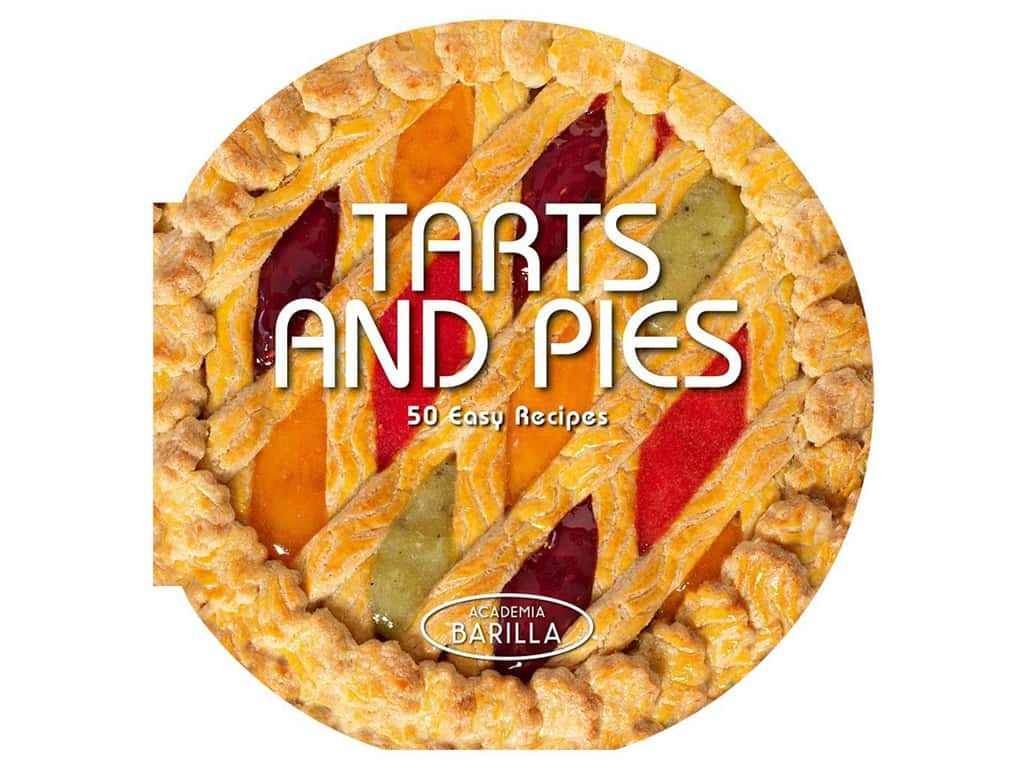 White Star Publishers Books Tarts and Pies Cookbook