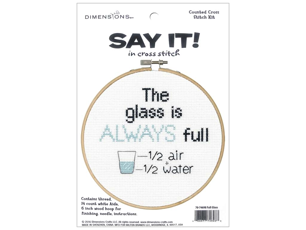Dimensions Counted Cross Stitch Kit 6 in. Say It! Full Glass