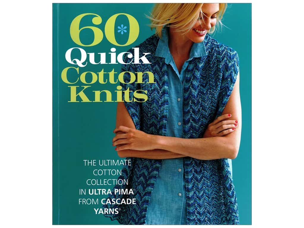 Sixth & Spring 60 Quick Cotton Knits Book