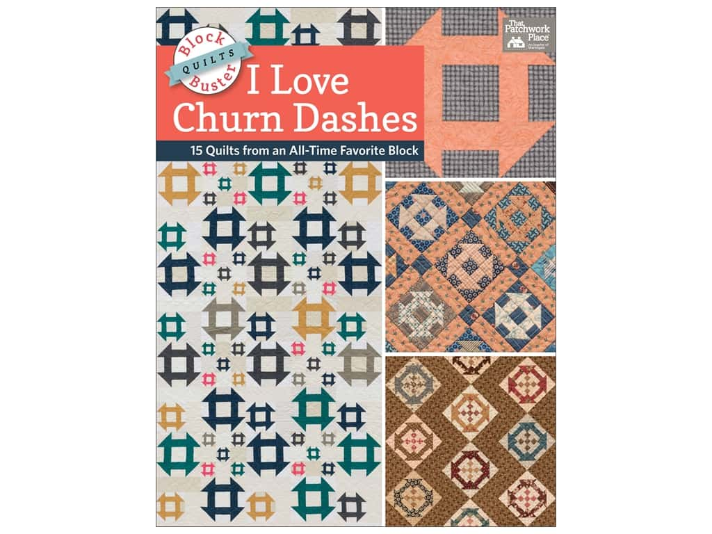 Block-Buster Quilts - I Love Churn Dashes Book