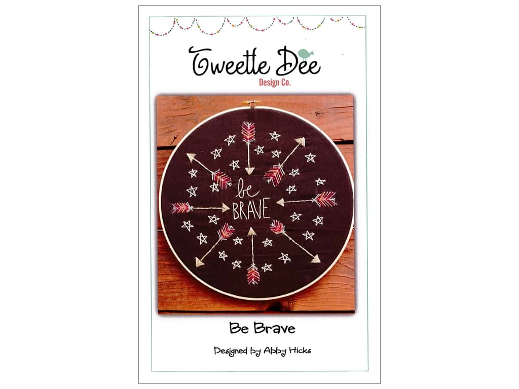 Tweetle Dee Design Co. Be Brave Pattern