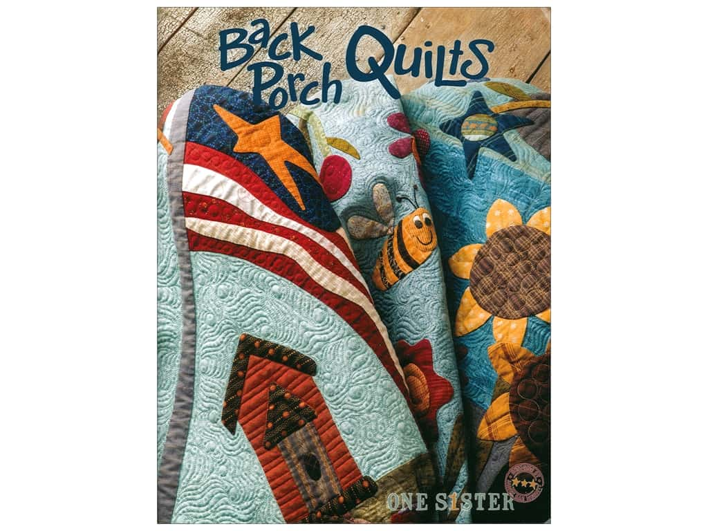 One Sister Designs Back Porch Quilts Book