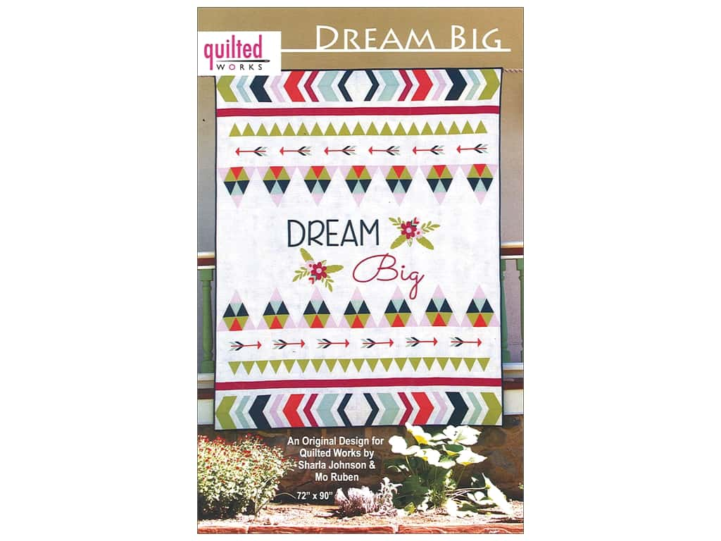 Quilted Works Dream Big Pattern