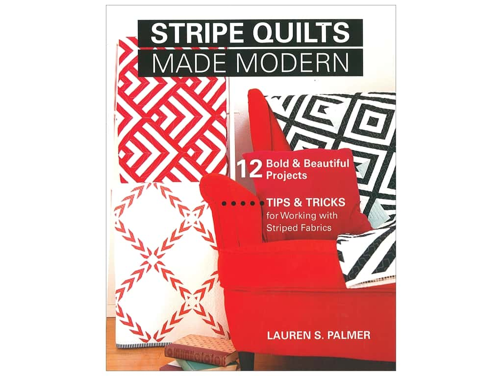 Stripe Quilts Made Modern Book by Lauren S. Palmer