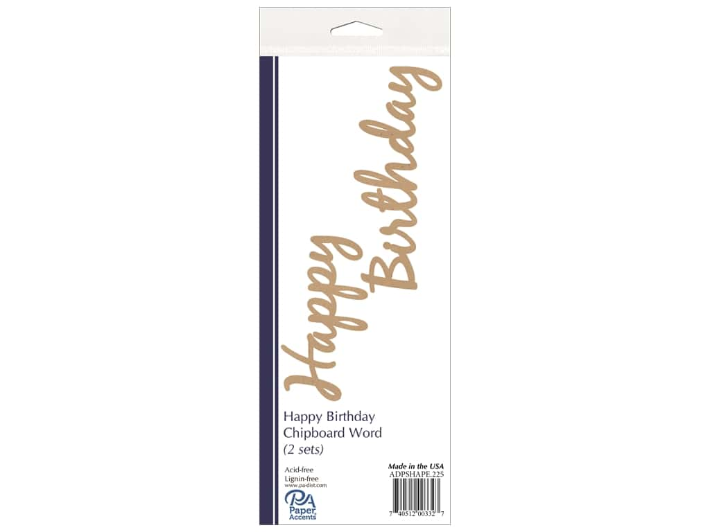 Paper Accents Chipboard Word Happy Birthday 2 Sets Natural