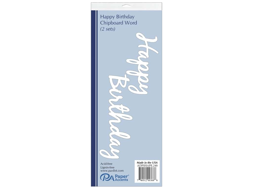Paper Accents Chipboard Word Happy Birthday 2 pc. White