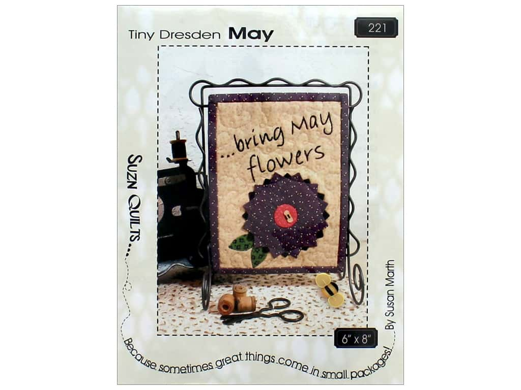 Suzn Quilts Pattern - Tiny Dresden May